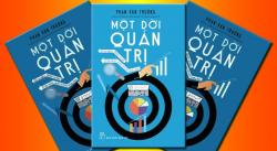 Review Sách: Một đời quản trị - GS. Phan Văn Trường