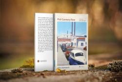 Phố Cannery Row: Lại một lần nữa John Steinbeck nói về cái bần cùng và phẩm giá trầm lặng